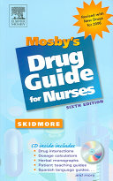 Mosby s Drug Guide for Nurses