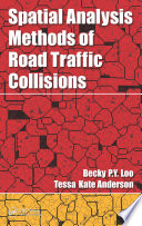 Spatial Analysis Methods Of Road Traffic Collisions Book PDF
