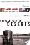 """""""Through Painted Deserts: Light, God, and Beauty on the Open Road"""" by Donald Miller"""