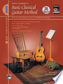 Scott Tennant S Basic Classical Guitar Method Book 1 Book PDF