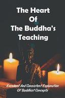 The Heart Of The Buddha s Teaching