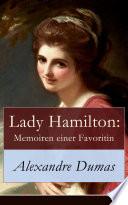 Lady Hamilton: Memoiren einer Favoritin
