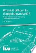 Why is it difficult to design innovative IT  Book