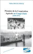 Pionnier de la coopération agricole au Congo-Zaïre (1949-1977) Pdf/ePub eBook