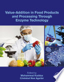 Value Addition in Food Products and Processing Through Enzyme Technology