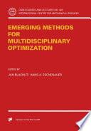 Emerging Methods for Multidisciplinary Optimization