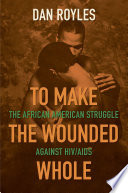 To Make the Wounded Whole
