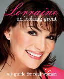 Lorraine on Looking Great Book