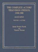 Pdf The Complete Actors' Television Credits, 1948-1988: Actors