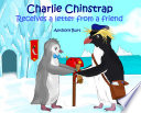 Charlie Chinstrap Receives a Letter from a Friend