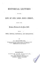 Historical Lectures on the Life of Our Lord Jesus Christ Book
