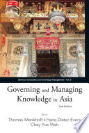 Governing And Managing Knowledge In Asia  2nd Edition