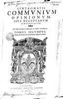 Communium opinionum syntagma, siue, receptarum I.V. sententiarum ...