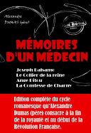 Mémoires d'un médecin : Joseph Balsamo ; Le Collier de la reine ; Ange Pitou ; La Comtesse de Charny