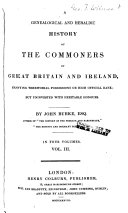 A Genealogical and Heraldic Histoy of the Commoners of Great ...