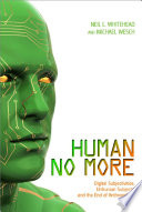Human No More