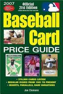2007 Baseball Card Price Guide