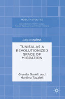Tunisia as a Revolutionized Space of Migration