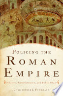 Policing the Roman Empire