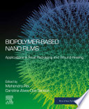 Biopolymer Based Nano Films