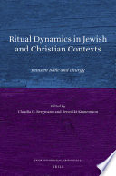 Ritual Dynamics In Jewish And Christian Contexts