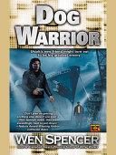 Dog Warrior [Pdf/ePub] eBook
