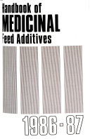 Handbook of Medicinal Feed Additives
