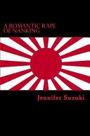 A Romantic Rape of Nanking