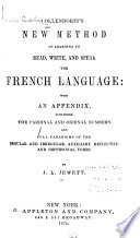 Ollendorff's New Method of Learning to Read, Write, and Speak the French Language ...