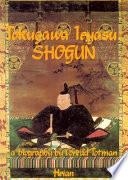 Tokugawa Ieyasu, Shogun