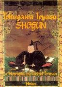 Tokugawa Ieyasu  Shogun