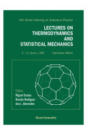 Lectures On Thermodynamics And Statistical Mechanics - Proceedings Of The Xxiii Winter Meeting On Statistical Physics