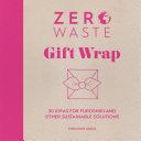 Zero Waste  Gift Wrap