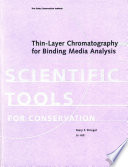 Thin Layer Chromatography for Binding Media Analysis Book