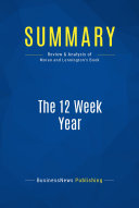 Summary: The 12 Week Year