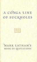 A Conga Line of Suckholes