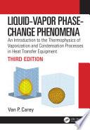 Liquid Vapor Phase Change Phenomena Book