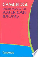 """Cambridge Dictionary of American Idioms"" by Cambridge, 편집부, Paul Heacock, Cambridge University Press"