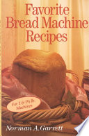 Favorite Bread Machine Recipes