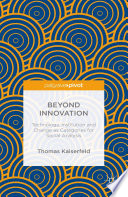 Beyond Innovation  Technology  Institution and Change as Categories for Social Analysis
