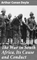 The War in South Africa, Its Cause and Conduct Pdf/ePub eBook