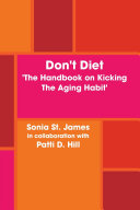 Don t Diet   the Handbook on Kicking the Aging Habit