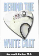 Behind The White Coat Book