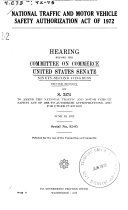 National Traffic and Motor Vehicle Safety Authorization Act of 1972  Hearing Before      92 2  June 13  1972