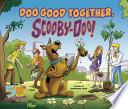 Doo Good Together  Scooby Doo