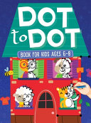 Dot To Dot Book For Kids Ages 6 8