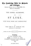The Gospel According to St  Luke  with Maps  Notes and Introduction