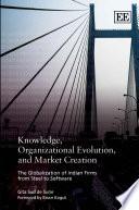 Knowledge Organizational Evolution And Market Creation Book