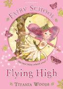 Fairy School 1: Flying High