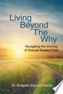 Living Beyond The Why